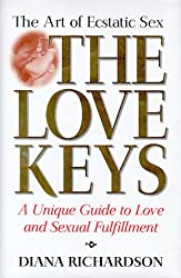 The Love Keys: The Art of Ecstatic Sex