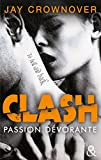 Clash T3 : Passion dévorante: la suite du spin-off de Marked Men