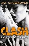 Clash, tome 3 : Passion dévorante par Crownover