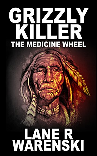 Grizzly Killer: The Medicine Wheel (English Edition) (Pioneer Lane)