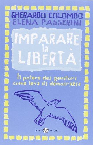 Imparare la libert. Il potere dei genitori come leva di democrazia