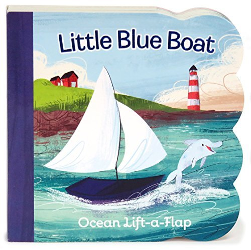 Little Blue Boat Lift a Flap (Babies Love) by Ginger Swift (2016-01-01) (Swift Lift)
