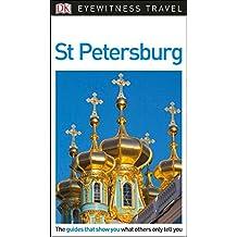 DK Eyewitness Travel Guide: St. Petersburg