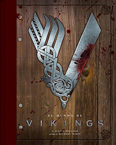 El Mundo de Vikings por Justin Pollard