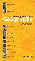 Comment je suis devenu Géographe