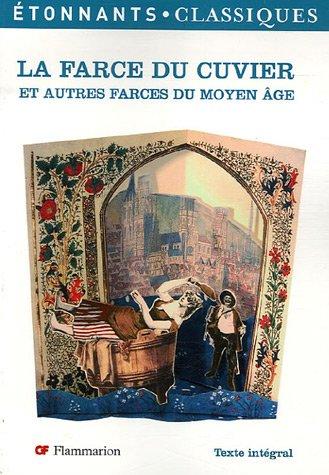 La Farce du Cuvier : Et autres farces du Moyen Age