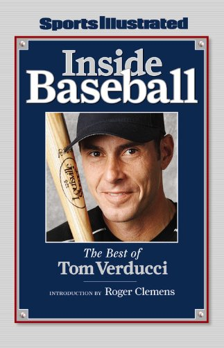 Sports Illustrated: Inside Baseball: The Best of Tom Verducci