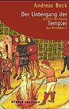 Der Untergang der Templer - Andreas Beck