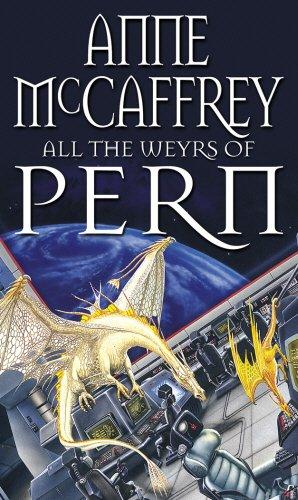 All The Weyrs Of Pern (The Dragon Books) por Anne McCaffrey