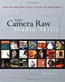 Adobe Camera Raw Studio Skills