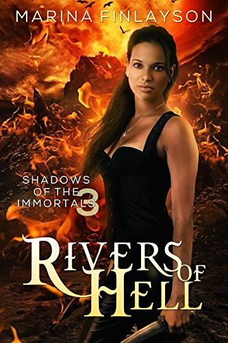 Rivers of Hell (Shadows of the Immortals Book 3) (English Edition) par Marina Finlayson