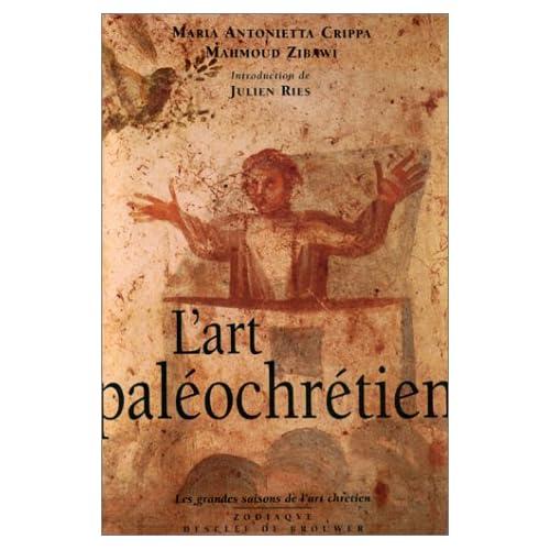 L'Art paléochrétien : Des origines à Byzance