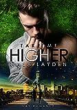 Take me Higher (Better-Reihe 2)