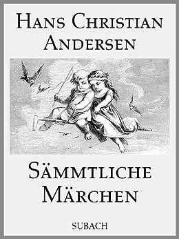 Sämmtliche Märchen (illustriert) von [Andersen, Hans Christian]