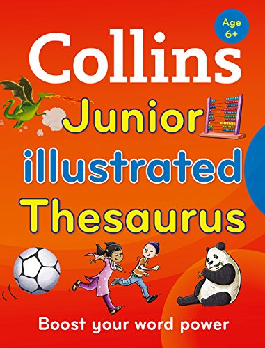 Collins Junior Illustrated Thesaurus: Boost your word power, for age 6+ por Collins Dictionaries