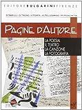 Pagine d'autore. Vol. B: La poesia-Il teatro-La canzone-La fotografia. Per le Scuole superiori
