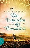 Das Versprechen des Bienenhüters: Roman von Christy Lefteri