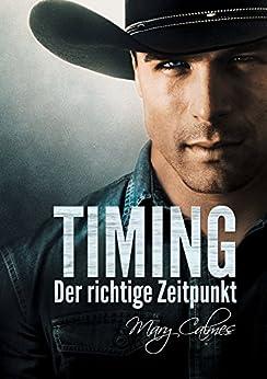 Timing: Der richtige Zeitpunkt (Timing (Deutsch) 1) von [Calmes, Mary]