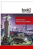 book2 Deutsch - Koreanisch für Anfänger: Ein Buch in 2 Sprachen