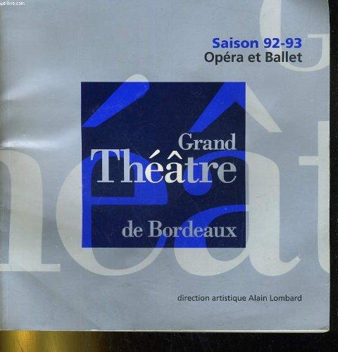 Programme grand theatre de bordeaux saison 92-93 opera et ballet