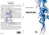 Profumo (Italian Edition)