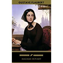Madame Bovary (Édition Enrichie) (Golden Deer Classics) (French Edition)
