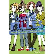 Quatre filles, tome 1 : Amitié, falaises et trésor caché