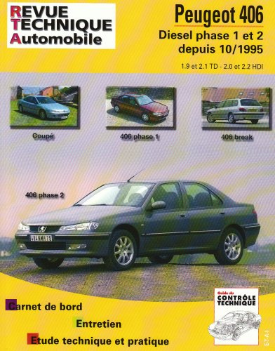 telecharger un livre revue technique automobile peugeot 406 diesel phase 1 et 2 depuis 10 1995. Black Bedroom Furniture Sets. Home Design Ideas