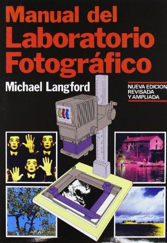 Descargar Libro Manual del laboratorio fotográfico (Fotografía) de Michael Langford