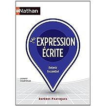 Reperes Pratiques: LA Pratique De L'Expression Ecrite