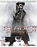 Blade(TM) II Official Strategy Guide (Official Strategy Guides (Bradygames)) by Bart G. Farkas (2002-09-12) - Brady Games - 12/09/2002