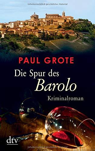 Buchseite und Rezensionen zu 'Die Spur des Barolo: Kriminalroman' von Paul Grote