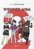Wonder Mum 2
