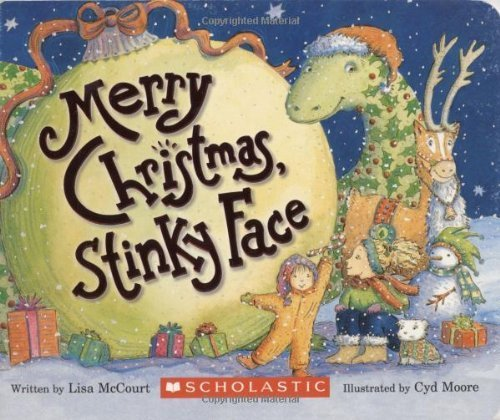 Merry Christmas, Stinky Face by Mccourt, Lisa (2008) Board book