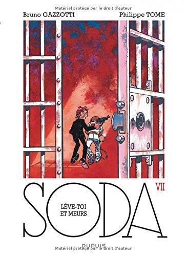 Soda - tome 7 - Lève-toi et meurs ! (réédition)