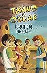 El secreto de los dogón: Las aventuras de Txano y Óscar