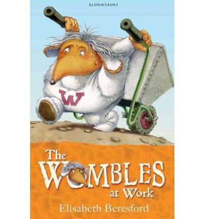 [(The Wombles at Work)] [ By (author) Elisabeth Beresford, Illustrated by Nick Price ] [April, 2012]