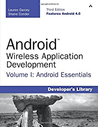 Android Wireless Application Development Volume I: Android Essentials (3rd Edition) (Developer's Library): 1
