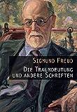 Die Traumdeutung und andere Schriften (Amazon.de)