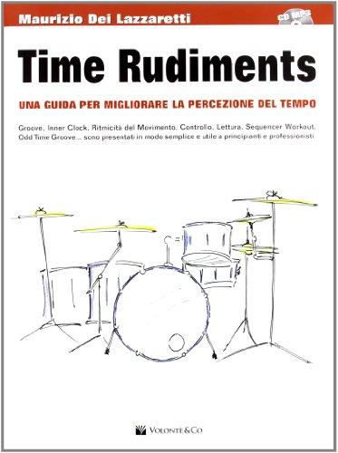 time-rudiments-una-guida-per-migliorare-la-percezione-del-tempo-con-cd-audio