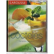 Larousse De Los Cocteles/ Larousse of Cocktails