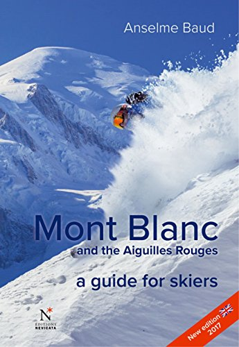 mont-blanc-and-the-aiguilles-rouges-a-guide-for-skiers