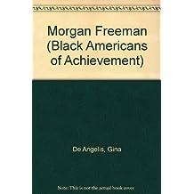 Morgan Freeman (Black Americans of Achievement)