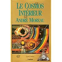 Le cosmos interieur