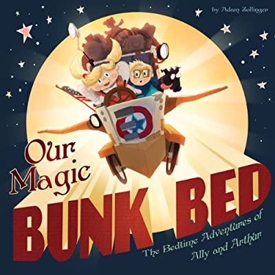Our Magic Bunk Bed: The Bedtime Adventures of Ally and Arthur (Bedtime Stories from Ally and Arthur's Dreams Book 1) - low-cost UK light shop.