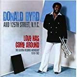 Donald Byrd: Love Has Come Around-Elektra Records Anthology (Audio CD)