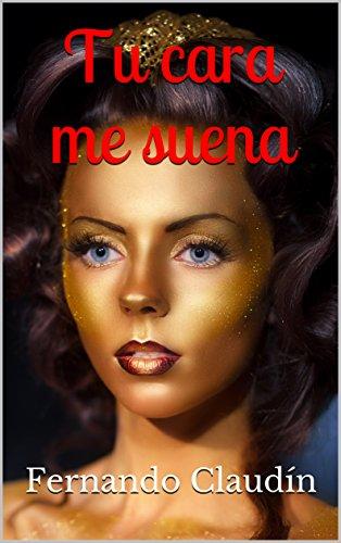 Tu cara me suena (La era de Acuario nº 1) por Fernando Claudín