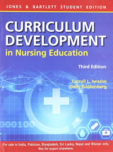 FAST SHIP - IWASIW GOLDENBERG 3e Curriculum Development In Nursing Education BA3