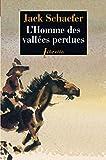 L'Homme des vallées perdues (Littérature étrangère t. 383) - Format Kindle - 9782369142348 - 7,99 €