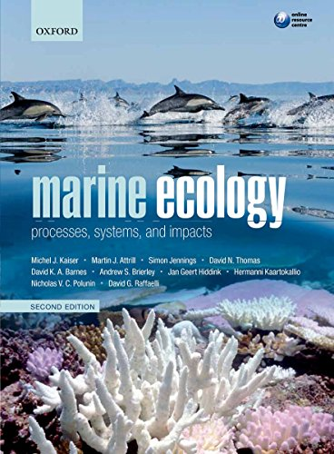 Marine Ecology: Processes, Systems, and Impacts por Michel J Kaiser